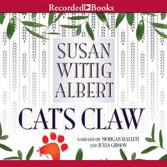 Cat's Claw Audiobook, by Susan Wittig Albert