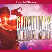 Carnelians Audiobook, by Catherine Asaro
