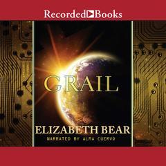 Grail Audiobook, by Elizabeth Bear