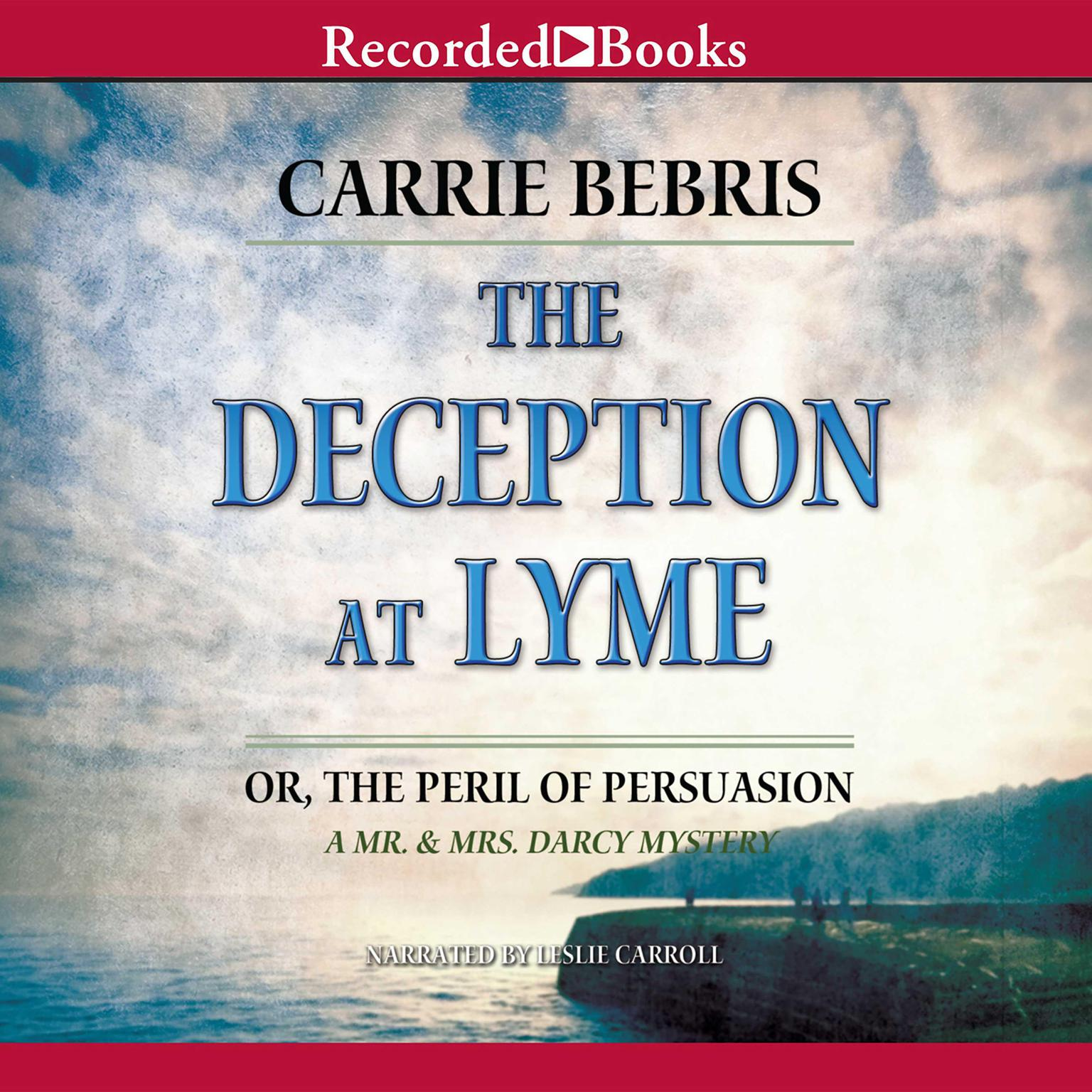 Printable The Deception at Lyme: Or, The Peril of Persuasion Audiobook Cover Art
