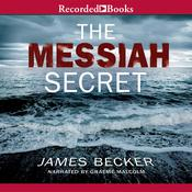 The Messiah Secret, by James Becker