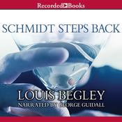 Schmidt Steps Back Audiobook, by Louis Begley
