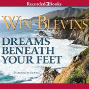 Dreams Beneath Your Feet Audiobook, by Win Blevins