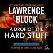 A Drop of the Hard Stuff: A Matthew Scudder Novel, by Lawrence Block
