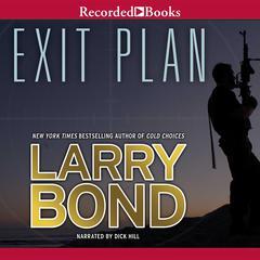 Exit Plan Audiobook, by Larry Bond