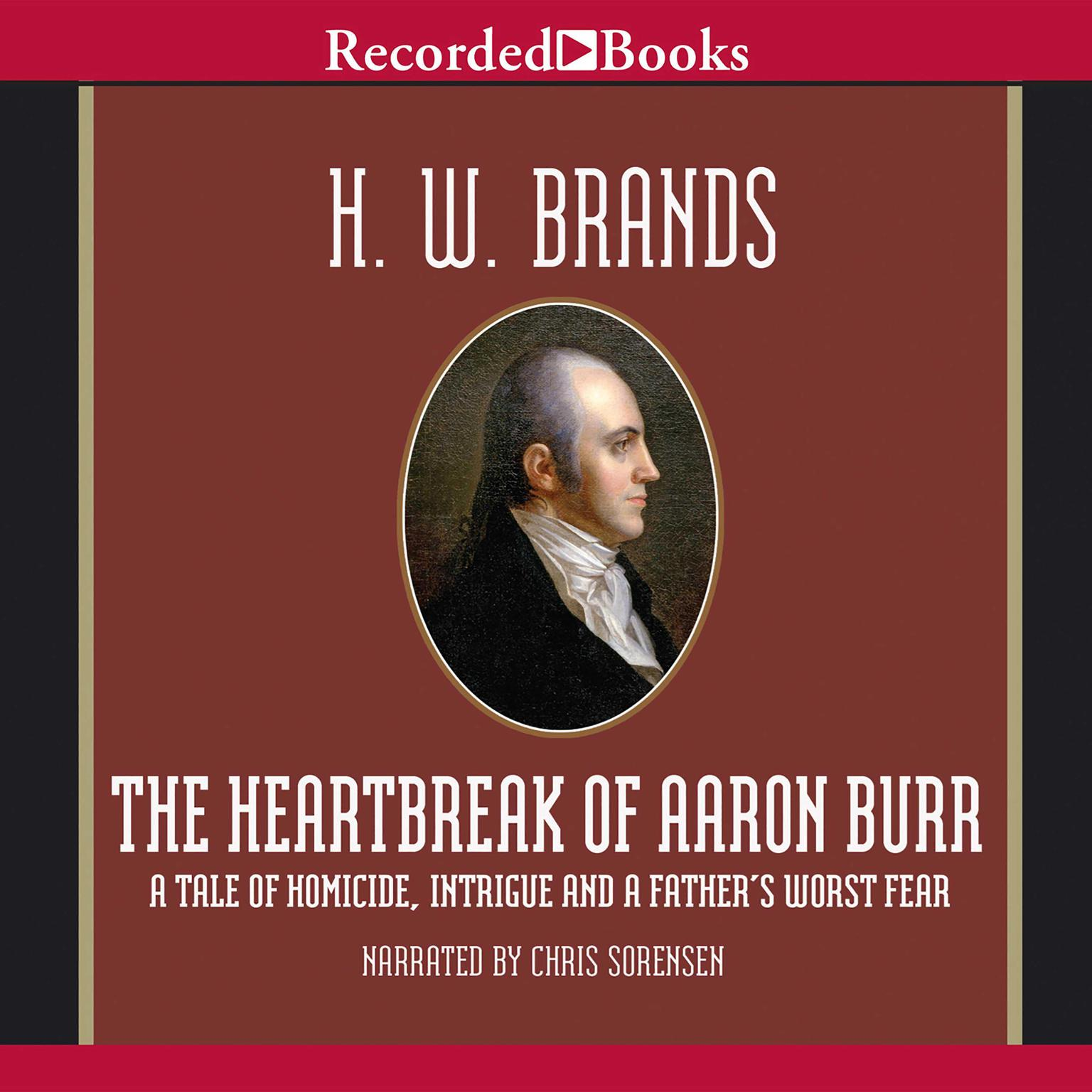 Printable The Heartbreak of Aaron Burr Audiobook Cover Art