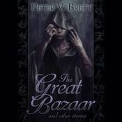 The Great Bazaar, by Peter V. Brett