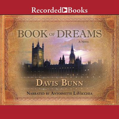 The Book of Dreams Audiobook, by T. Davis Bunn