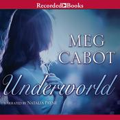 Underworld Audiobook, by Meg Cabot