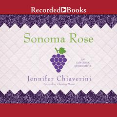 Sonoma Rose Audiobook, by Jennifer Chiaverini