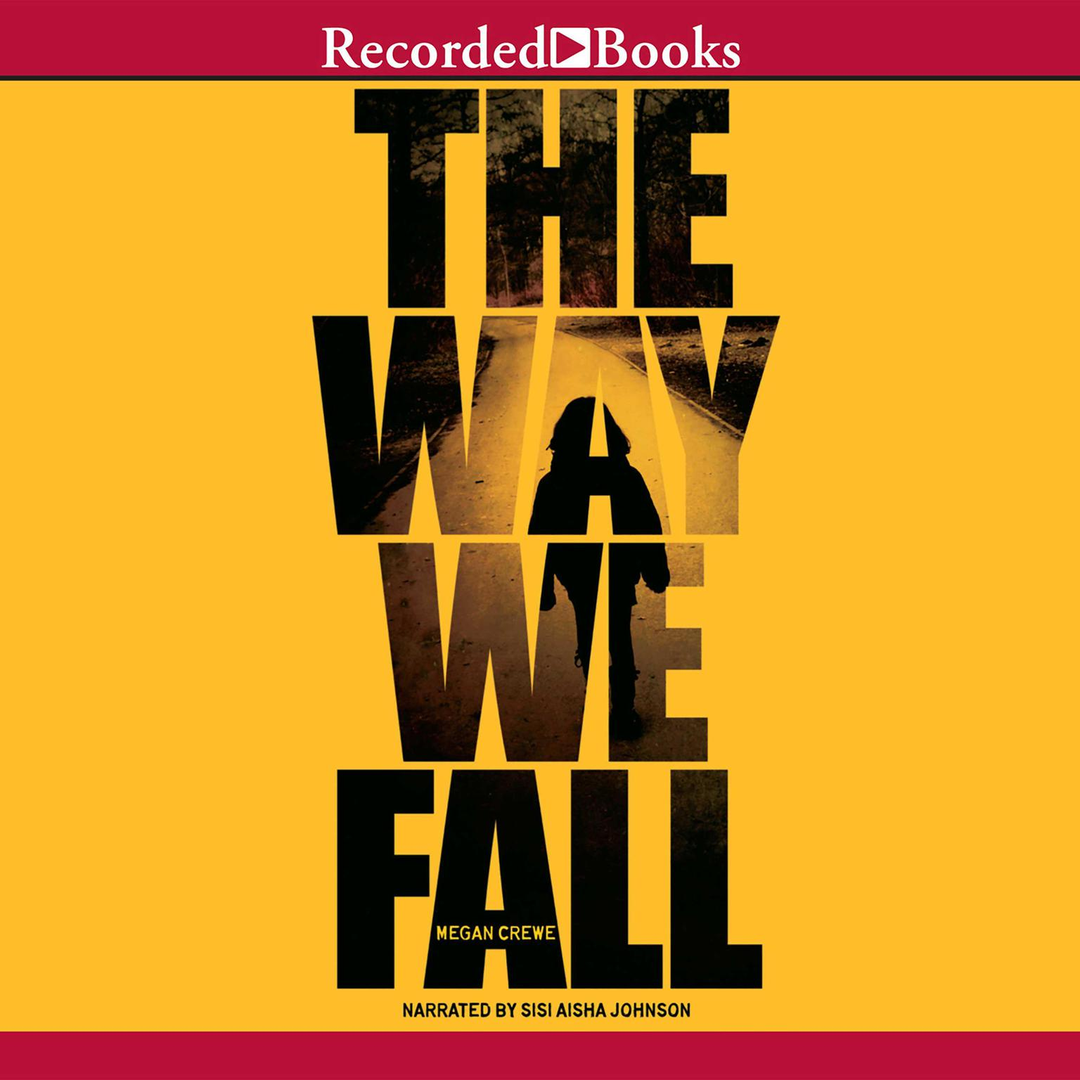 Printable The Way We Fall Audiobook Cover Art