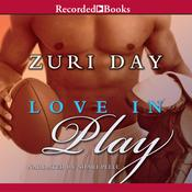 Love In Play, by Zuri Day