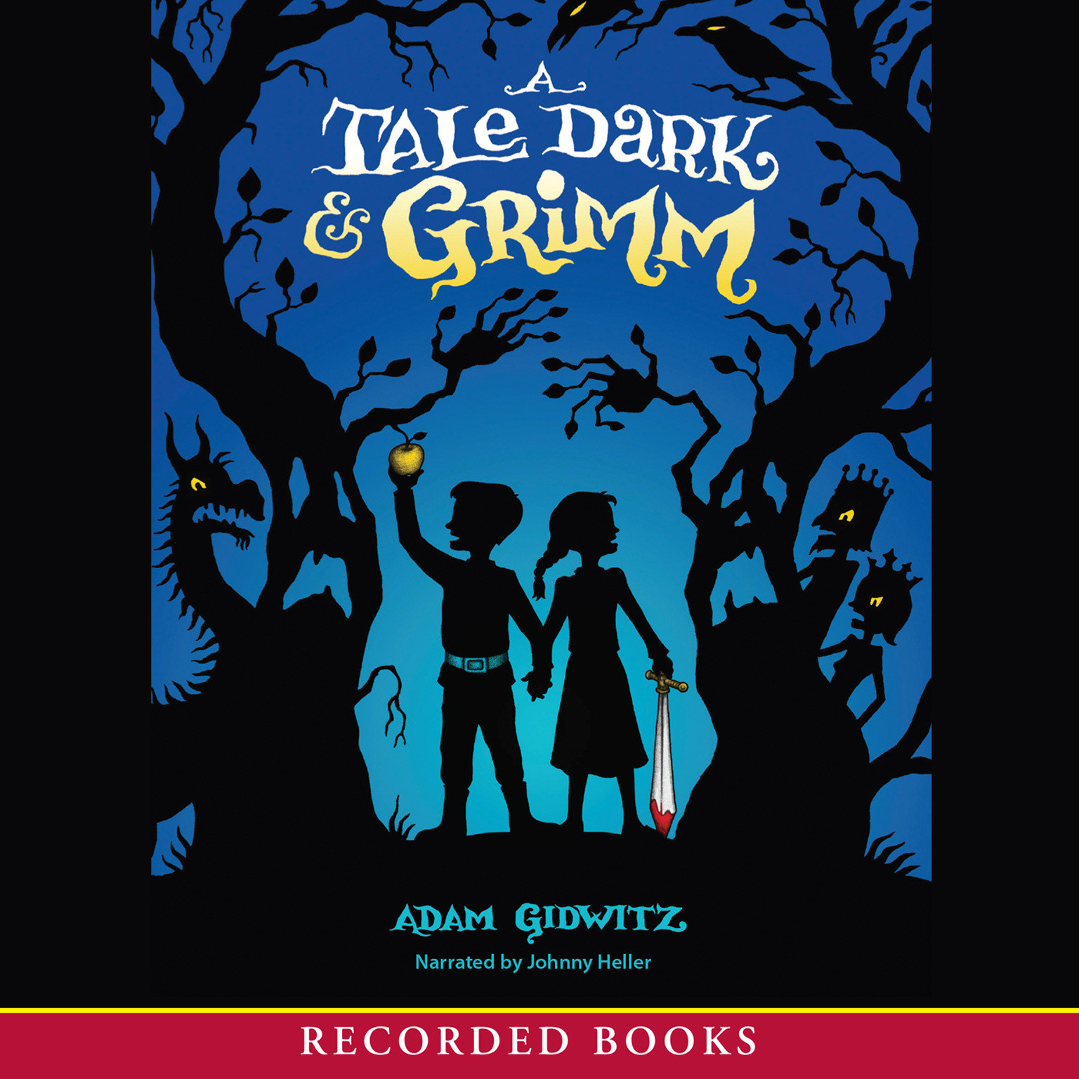 Printable A Tale Dark and Grimm Audiobook Cover Art