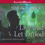 Live and Let Drood Audiobook, by Simon R. Green