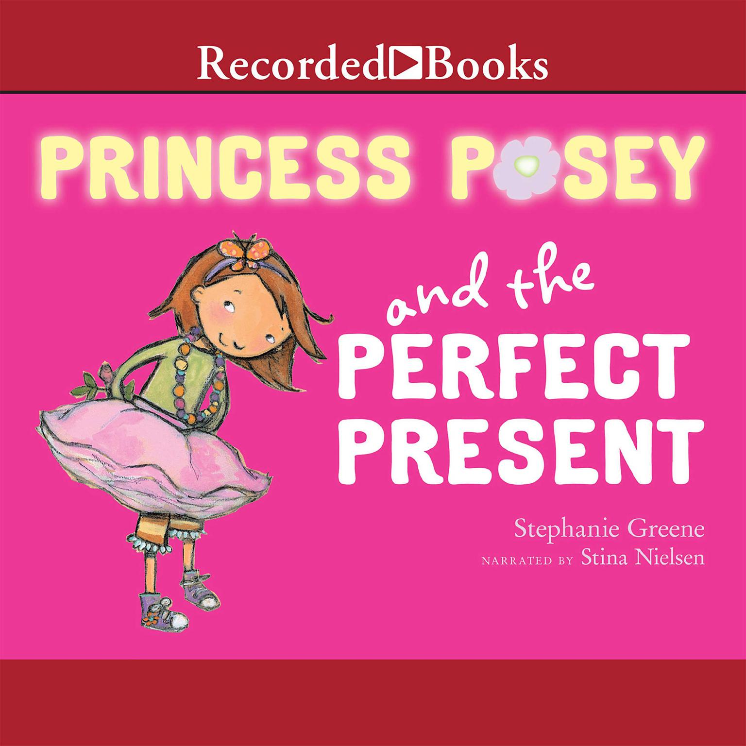 Printable Princess Posey and the Perfect Present Audiobook Cover Art