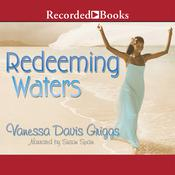 Redeeming Waters, by Vanessa Davis Griggs