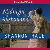 Midnight in Austenland, by Shannon Hale