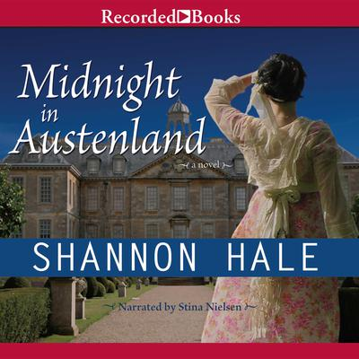 Midnight in Austenland Audiobook, by Shannon Hale