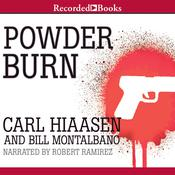 Powder Burn Audiobook, by Carl Hiaasen, Bill Montalbano