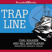 Trap Line Audiobook, by Carl Hiaasen, Bill Montalbano
