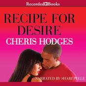 Recipe for Desire Audiobook, by Cheris Hodges
