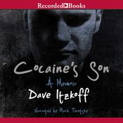 Cocaine's Son Audiobook, by David Itzkoff