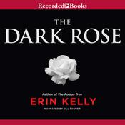 The Dark Rose Audiobook, by Erin Kelly
