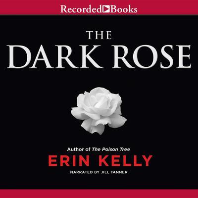 The Dark Rose Audiobook, by Erin Kelly