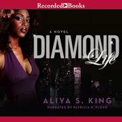 Diamond Life Audiobook, by Aliya King