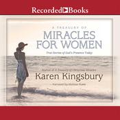 A Treasury of Miracles for Women Audiobook, by Karen Kingsbury