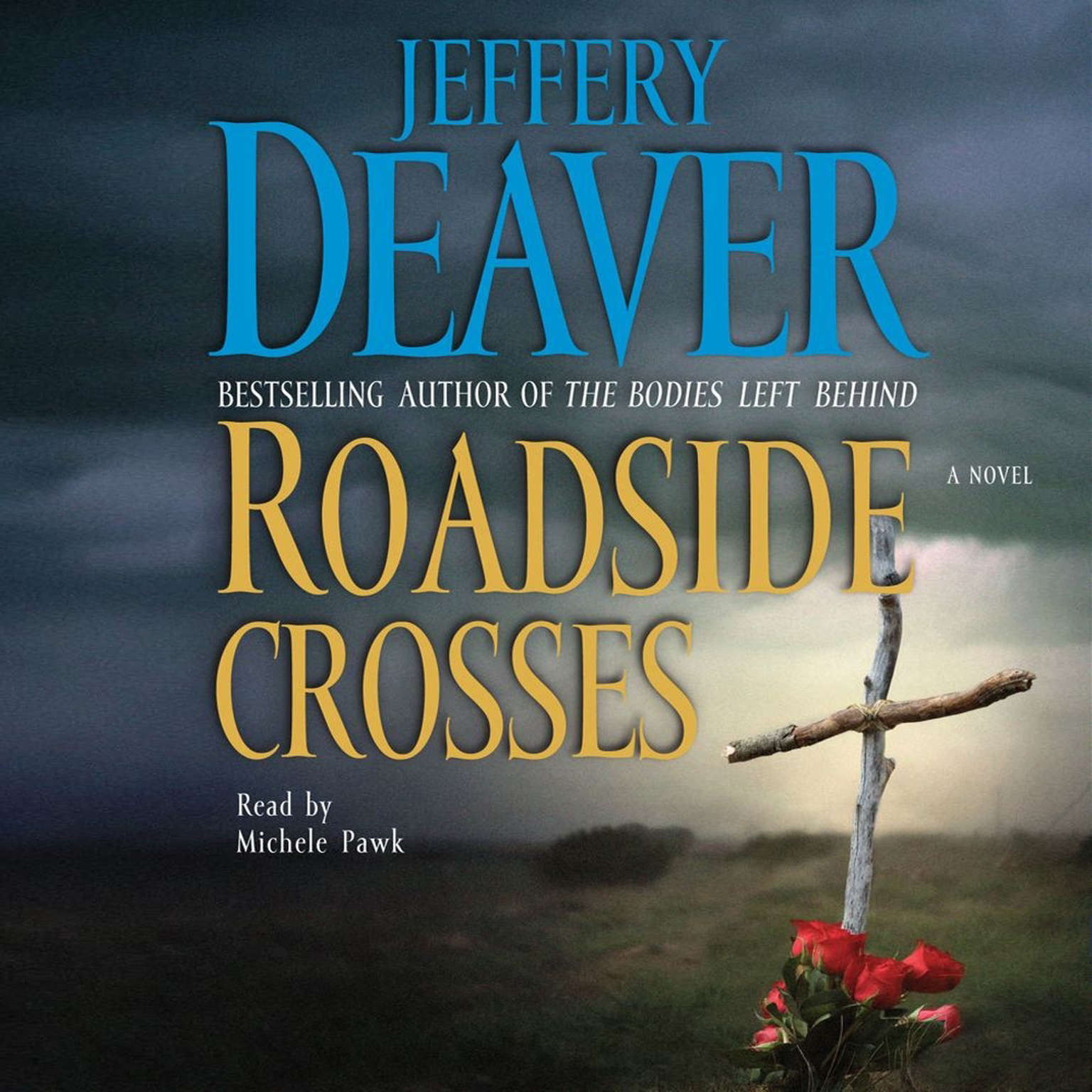 Printable Roadside Crosses: A Kathryn Dance Novel Audiobook Cover Art