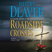 Roadside Crosses: A Kathryn Dance Novel, by Jeffery Deaver