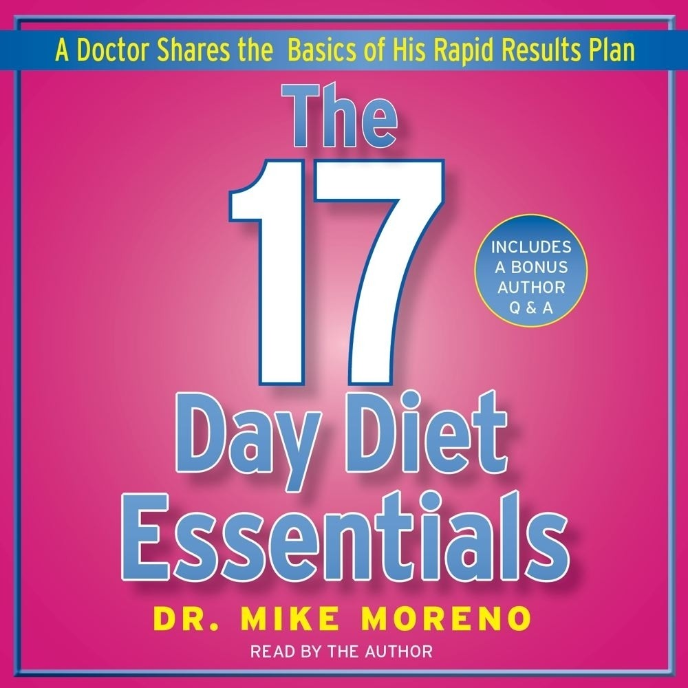 Printable The 17 Day Diet Essentials: A Doctor's Plan Designed for Rapid Results Audiobook Cover Art