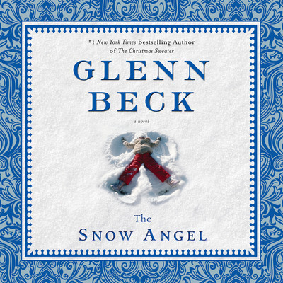 The Snow Angel Audiobook, by Glenn Beck