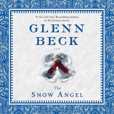 The Snow Angel Audiobook, by Glenn Beck