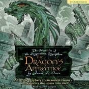 The Dragons Apprentice: The Chronicles of the Imaginarium Geographica, Book 5 Audiobook, by James A. Owen