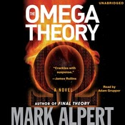 The Omega Theory: A Novel Audiobook, by Mark Alpert