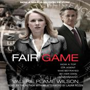 Fair Game, by Valerie Plame Wilson