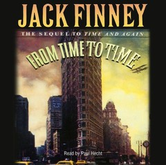 From Time to Time: The Sequel to Time and Again Audiobook, by Jack Finney