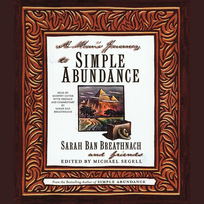 Printable A Man's Journey to Simple Abundance Audiobook Cover Art