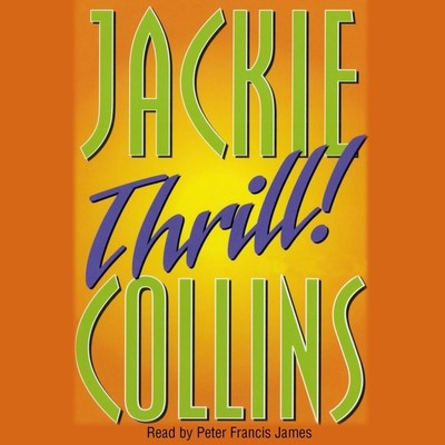 Thrill Audiobook, by Jackie Collins