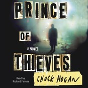 Prince of Thieves: A Novel, by Chuck Hogan