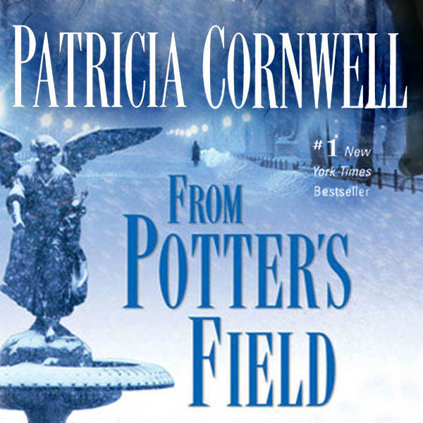 Printable From Potters Field Audiobook Cover Art