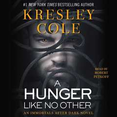 A Hunger like No Other Audiobook, by Kresley Cole