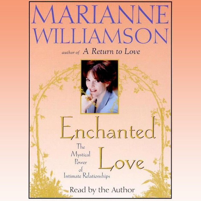 Printable Enchanted Love: The Mystical Power of Intimate Relationships Audiobook Cover Art