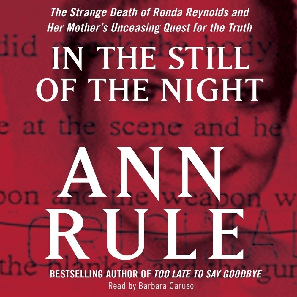 Printable In the Still of the Night: The Strange Death of Ronda Reynolds and Her Mother's Unceasing Quest for the Truth Audiobook Cover Art