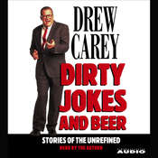 Dirty Jokes and Beer, by Drew Carey