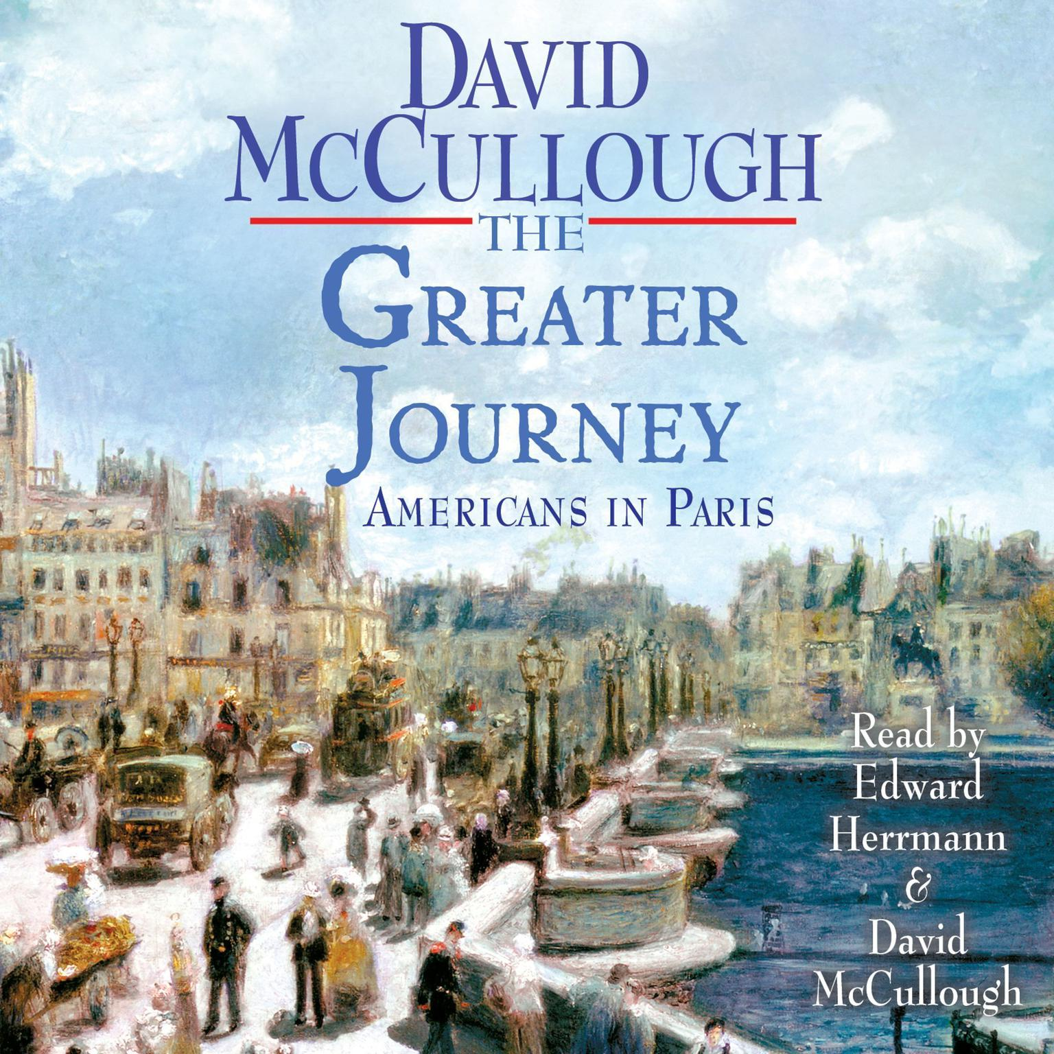 Printable The Greater Journey: Americans in Paris Audiobook Cover Art