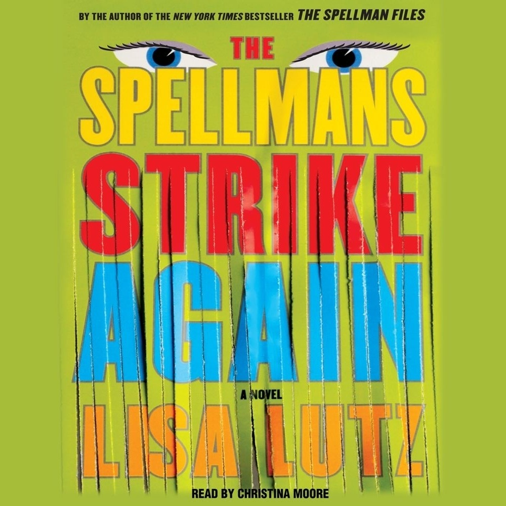 Printable The Spellmans Strike Again: A Novel Audiobook Cover Art