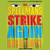 The Spellmans Strike Again: A Novel Audiobook, by Lisa Lutz